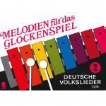Melodien für das Glockenspiel 2