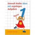 Sinnvoll Mathe üben mit ergiebigen Aufgaben 1