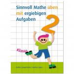 Sinnvoll Mathe üben mit ergiebigen Aufgaben 2