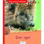 Meine große Tierbibliothek - Der Igel