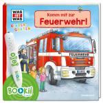 """BOOKii® WAS IST WAS """"Komm mit zur Feuerwehr"""""""