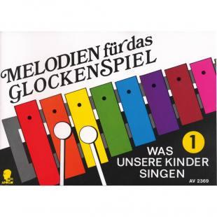 Melodien für das Glockenspiel 1