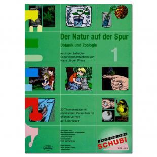 Der Natur auf der Spur 1 - Botanik und Zoologie