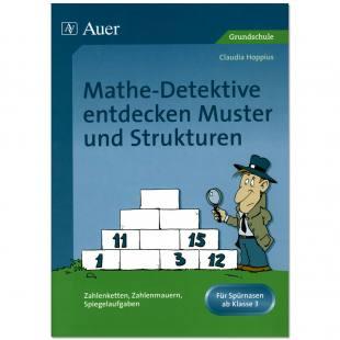 Mathe-Detektive entdecken - Muster und Strukturen