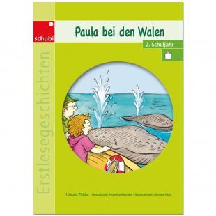 Erstlesegeschichten – Paula bei den Walen