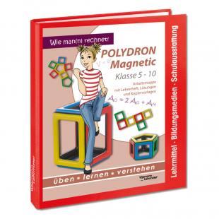 Lehrerarbeitsmappe mit Lösungen - Polydron Magnetic
