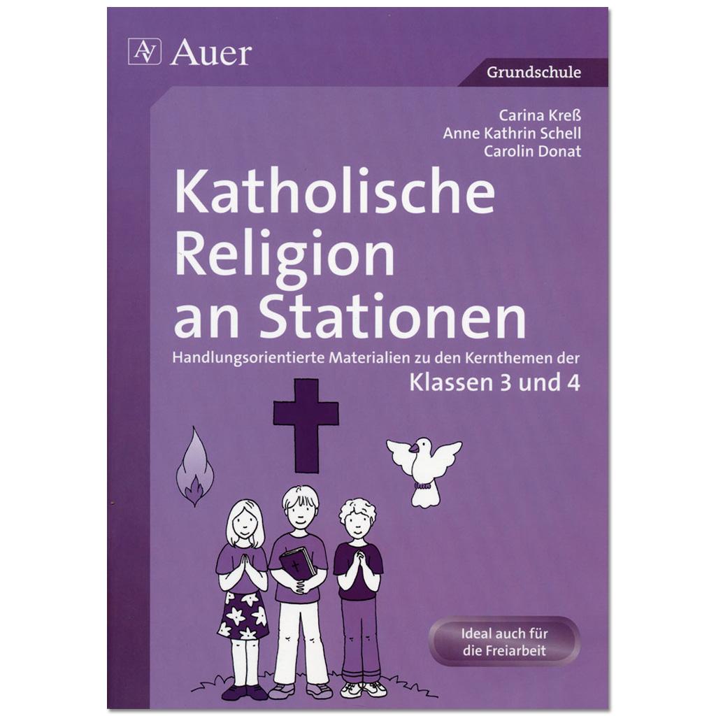 Katholische Religion an Stationen Klassen 3/4