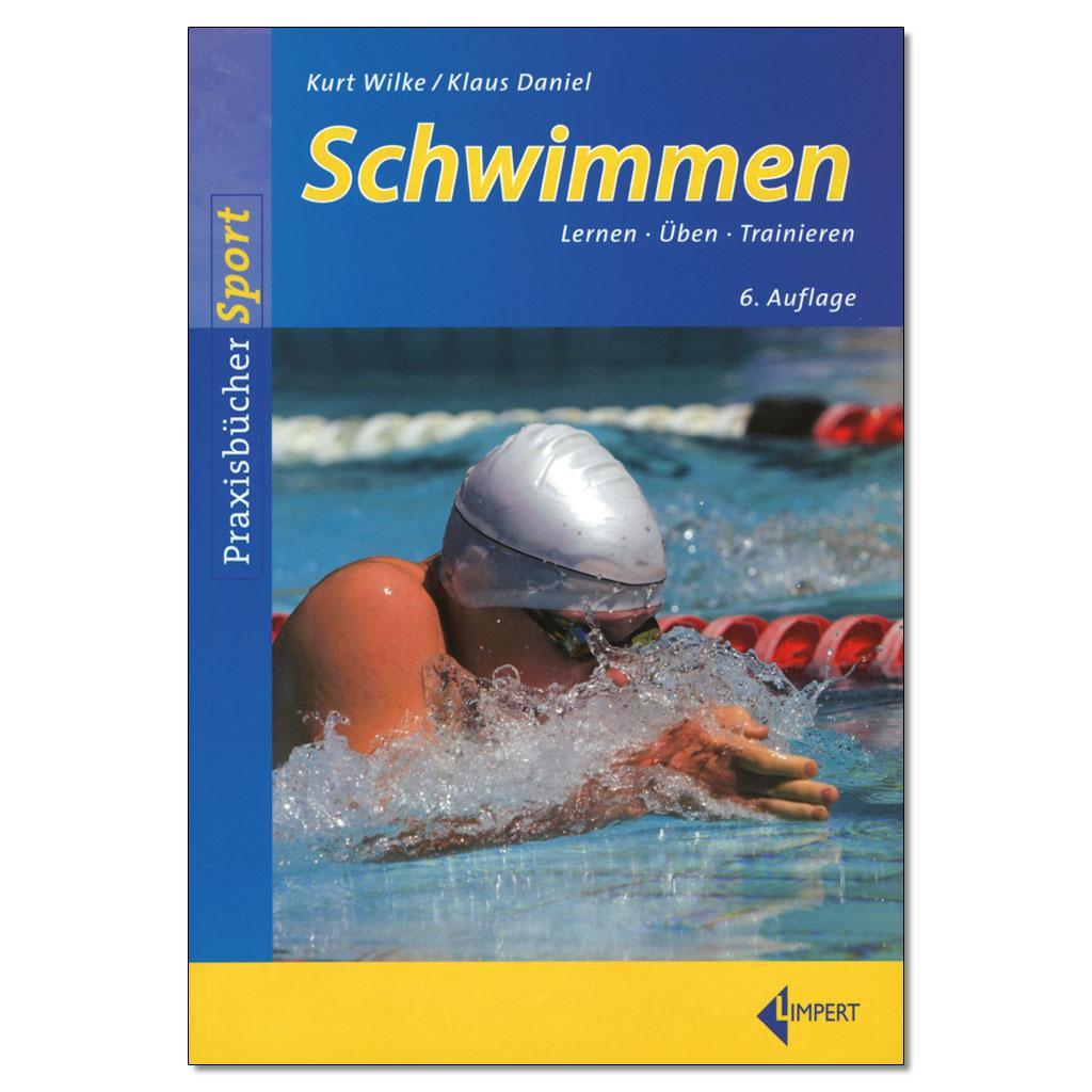Schwimmen - Lernen, Üben, Trainieren