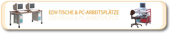 EDV-Tische & PC-Arbeitsplatze