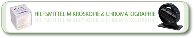 Hilfsmittel Mikroskopie und Chromatographie