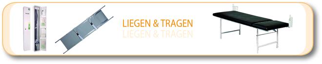 Liegen & Tragen