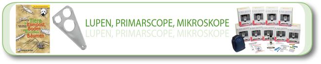Lupen, PrimarScope, Mikroskope