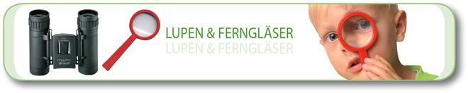 Lupen & Ferngläser