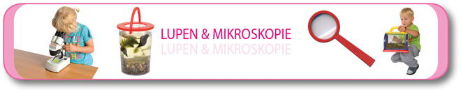 Lupen & Mikroskopie