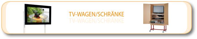 TV-Wagen / Schränke