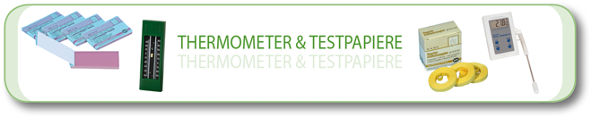 Thermometer & Testpapiere