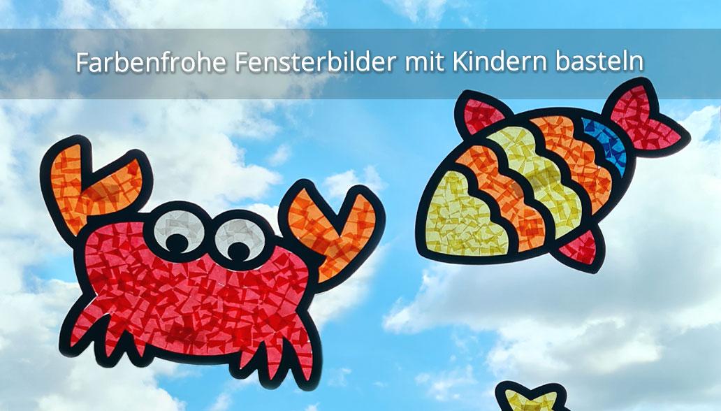 Farbenfrohe Fensterbilder mit Kindern basteln